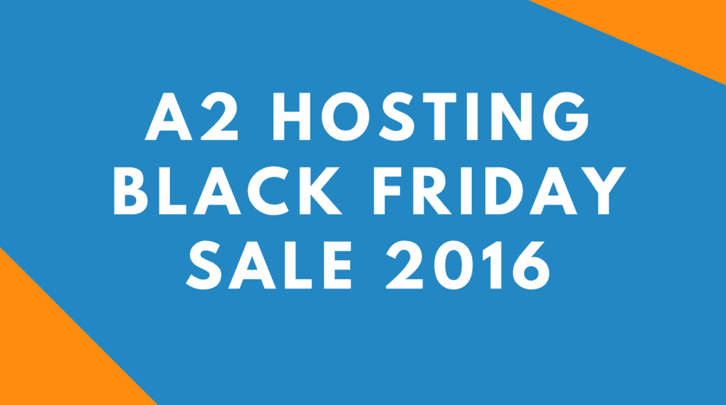a2-hosting-black-friday-deal-2016-1020x570