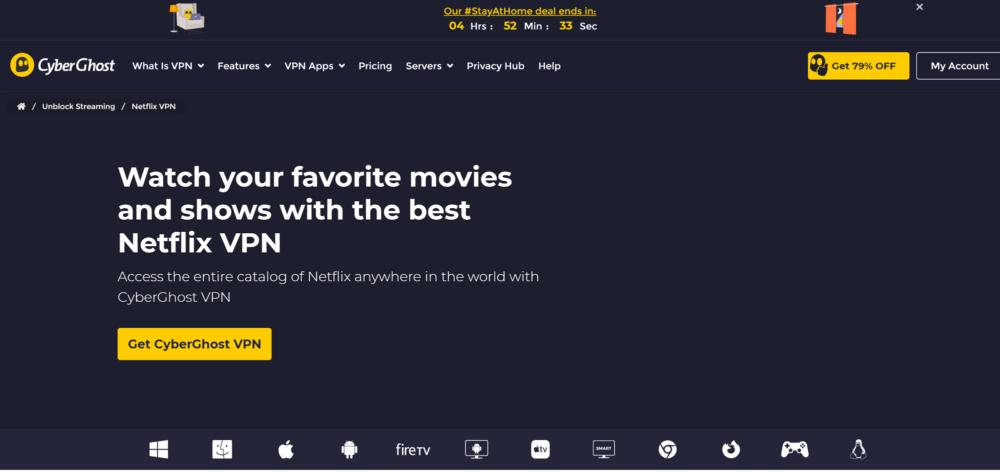 #1 VPN for Netflix- Cyberghost pro VPN