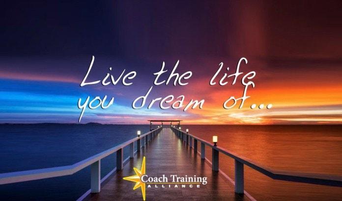 Live the life you dream- Coaching