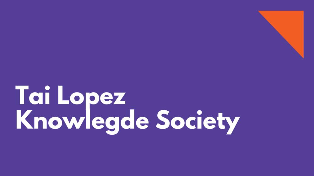 tai lopez knowledge society