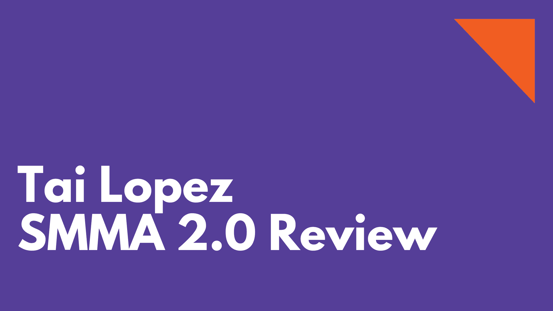 Tai Lopez SMMA 2.0