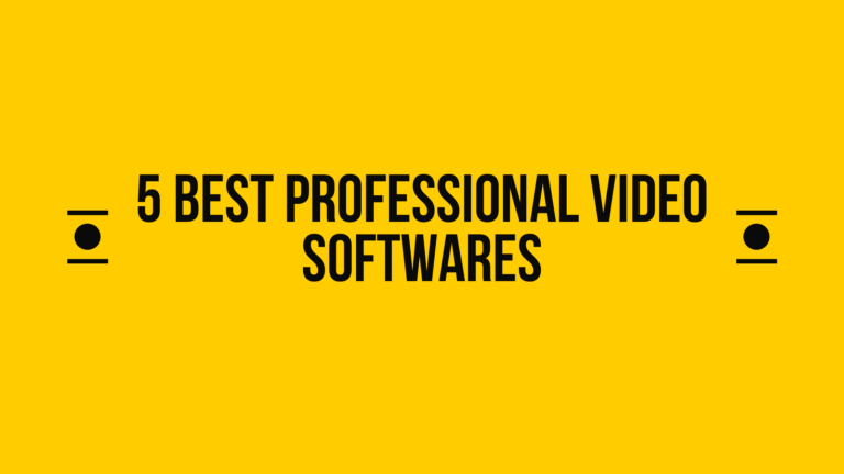 5 Best Professional Video Softwares