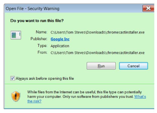 Setup Chromecast on Windows 7 Run File